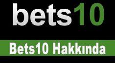 Bets10 Hakkında