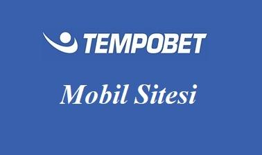 Tempobet Mobil Sitesi