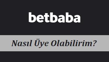 Betbaba Nasıl Üye Olabilirim?