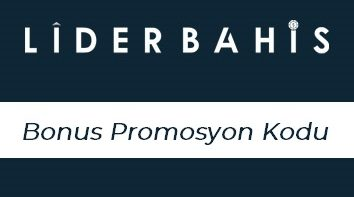 Liderbahis Bonus Promosyon Kodu
