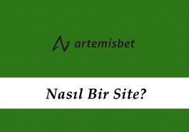 Artemisbet Nasıl Bir Site?