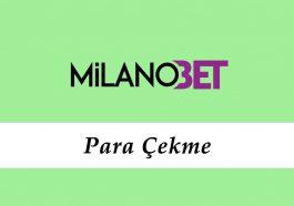 Milanobet Para Çekme